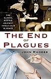 The End of Plagues, John Rhodes, 1137278528