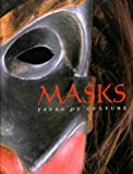 Masks : Faces of Culture, Nunley, John W. and McCarty, Cara, 0891780785