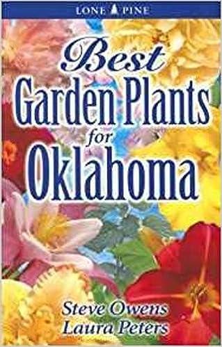 Best Garden Plants for Oklahoma