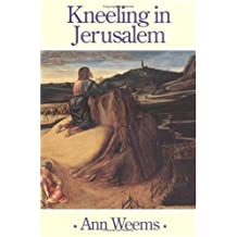Kneeling in Jerusalem