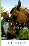 The Soul of a Horse, Joe Camp, 1410413799