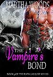 devil wood book - The Vampire's Bond (Fatal Allure Book 5)