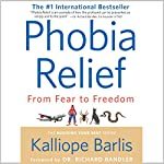 Phobia Relief: From Fear to Freedom | Kalliope Barlis