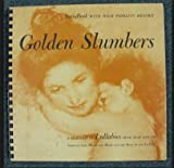 Golden Slumbers A Selection of Lullabies from Near and Far Soundbook with LP Record