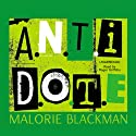 A.N.T.I.D.O.T.E. Audiobook by Malorie Blackman Narrated by Roger Griffiths