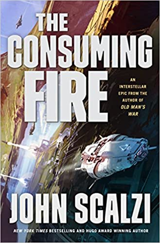 Amazon com: The Consuming Fire (The Interdependency