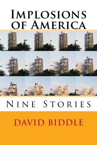 Implosions of America: Nine Stories PDF