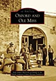Oxford and Ole Miss, Jack Lamar Mayfield and Oxford-Lafayette County Heritage Foundation, 0738566144