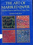 The Art of Marbled Paper: Marbled Patterns and How to Make Them