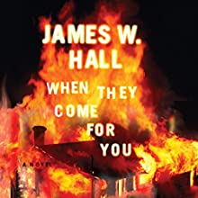 When They Come for You Audiobook by James W. Hall Narrated by Michelle Ferguson