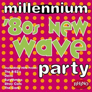 Millennium: 80's New Wave Party by Rhino