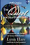 img - for The Quest for Self-Forgiveness: Discovering the Secret of Guilt-Free Living (Brilliant Redeemer) (Volume 1) book / textbook / text book
