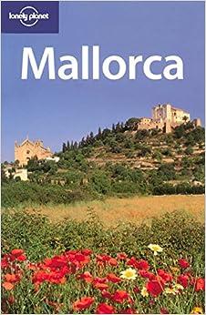 """""""""""WORK"""""""" Lonely Planet Mallorca (Regional Travel Guide). healthy medir Biermann Digital elitista"""