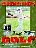 Extreme Fitness for Golf, Jon Corliss, 1418406317