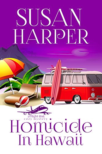 Homicide in Hawaii (Flight Risk Cozy Mystery Book 3) cover