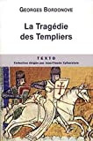 Image de La Tragédie des Templiers (French Edition)