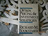 Option Pricing and Investment Strategies, Richard M. Bookstaber, 0917253817