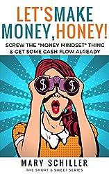 Let's Make Money, Honey!: Screw the