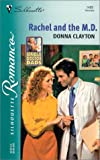 Rachel and the M. D., Donna Clayton, 0373194897