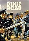 Dixie Road, tome 2 par Dufaux