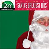 Music : The Best of Santa's Greatest Hits: 20th Century Masters- The Christmas Collection