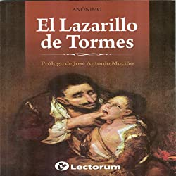 Lazarillo de Tormes (Spanish Edition)