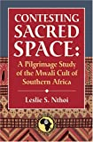 Contesting Sacred Space, Leslie S. Nthoi, 1592213960