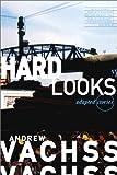 Hard Looks, Andrew Vachss, 1569712093