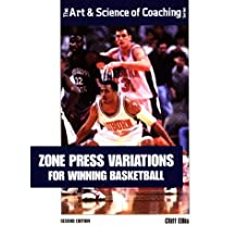 Zone Press Variations for Winning Basketball