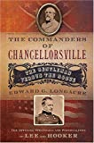Front cover for the book The Commanders of Chancellorsville: The Gentleman vs. The Rogue by Edward G. Longacre