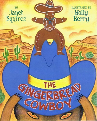 The Gingerbread Cowboy by Janet Squires(January 1, 2006) -