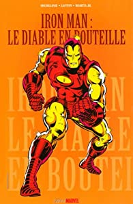 Iron Man : Le diable en bouteille par David Michelinie