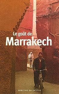 Le goût de Marrakech par Souné Prolongeau-Wade