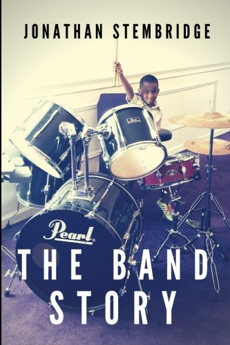 The Band Story (Creative Expressions Summer Camp) (Volume 3) pdf