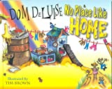 img - for No Place Like Home book / textbook / text book