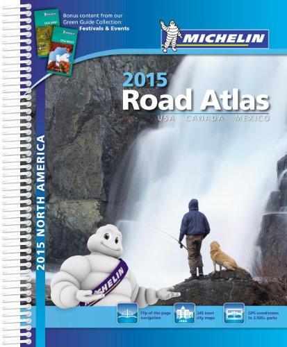 (Michelin North America Road Atlas 2015 (Atlas (Michelin)))