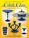 img - for Encyclopedia of Cobalt Glass Identifications & Values book / textbook / text book
