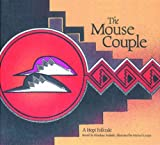 img - for The Mouse Couple: A Hopi Folktale book / textbook / text book