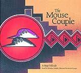 The Mouse Couple: A Hopi Folktale