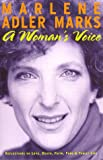 A Woman's Voice, Marlene A. Marks, 0966643208