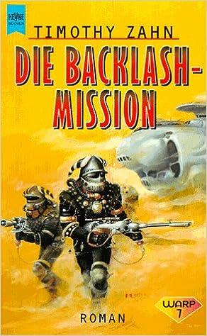 Die Backlash Mission Amazon Timothy Zahn Bcher