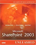 Microsoft SharePoint Portal Server 2003 Unleashed, Lynn Langfeld and Colin Spence, 0672326167