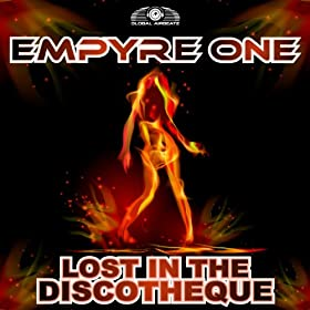 Empyre One-Lost In The Discotheque