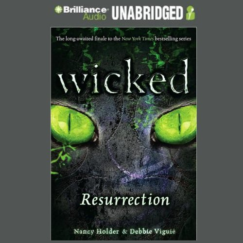 Wicked: Resurrection, Wicked Series Book 5