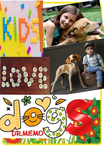 Kids Love Dogs (FUTURE KIDS Book 6) ()