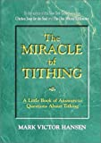 The Miracle of Tithing, Mark Victor Hansen, 1878549057