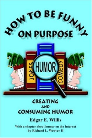 Download How to Be Funny on Purpose ebook