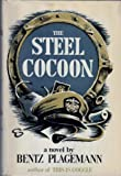 The Steel Cocoon