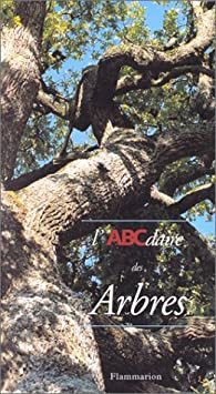 L'ABCdaire des arbres par James Gourier