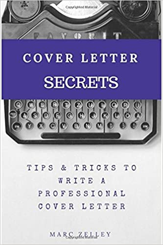 Cover Letter Secrets Tips Tricks To Write A Professional
